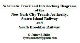 mta nyc transit, staten island railway, and south brooklyn railway  schematic track diagrams author: jeff erlitz